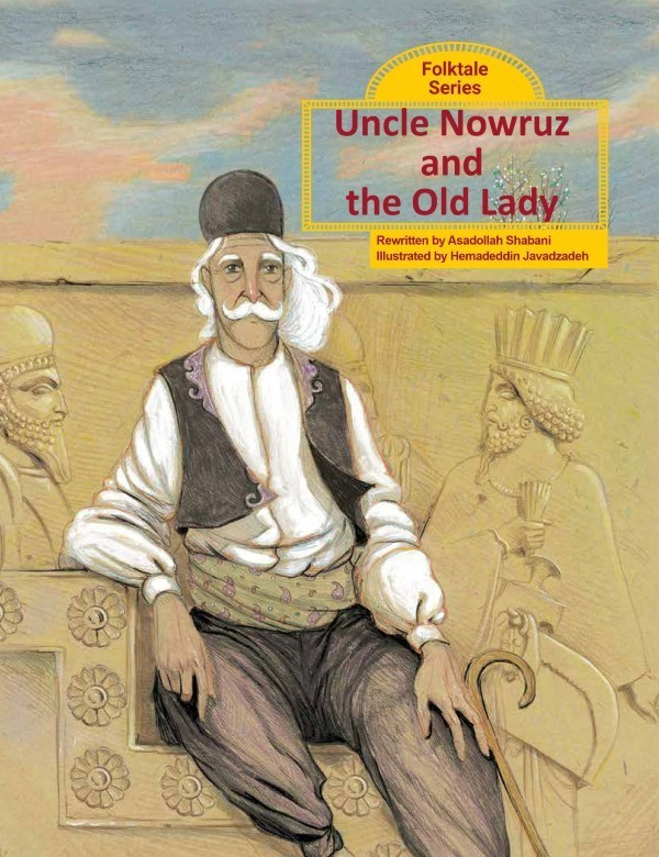 Uncle Nowruz And The Old Lady