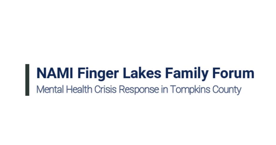 NAMI FL Family Forum- Mental Health Crisis Response in Tompkins county