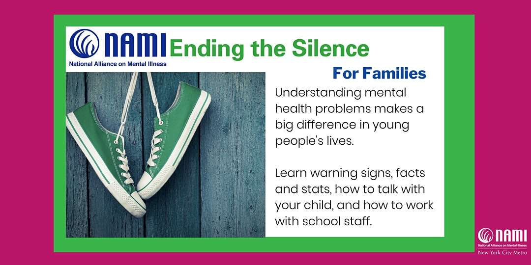 NAMI NYC Ending The Silence For Families