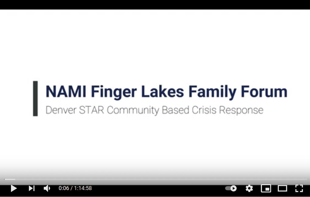 NAMI Finger Lakes Family Forum Presents Denver STAR Community Based Response System